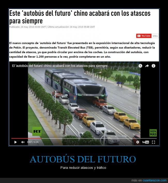 atascos,autobus,chinos,los de siempre,made in china,trafico