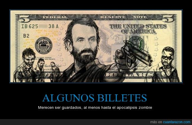 5 dolares,billete,the walking dead,zombies