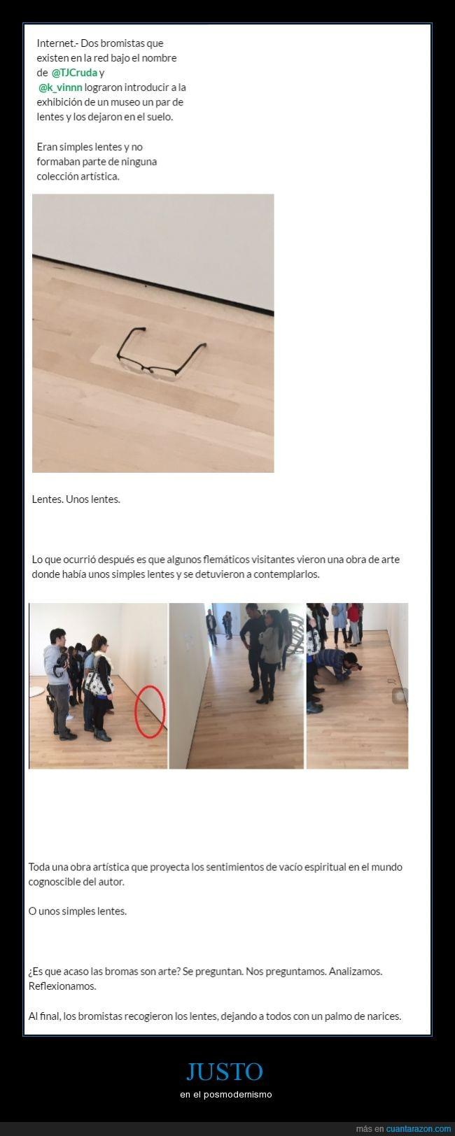 arte,broma,lentes,museo,posmodernismo,que paso con el arte