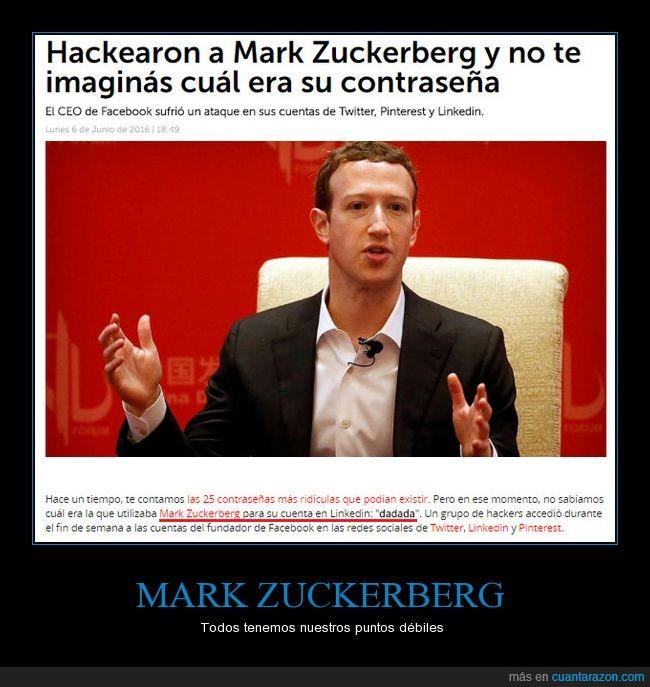 contraseña,dadada,mark zuckerberg,wtf
