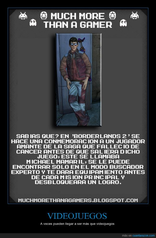 Borderlands 2,Curiosidad,Michael,Much more tha a gamer