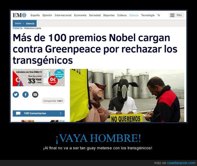 100,greenpeace,nobel,noticia,premio,rechazar,transgénico,transgénicos