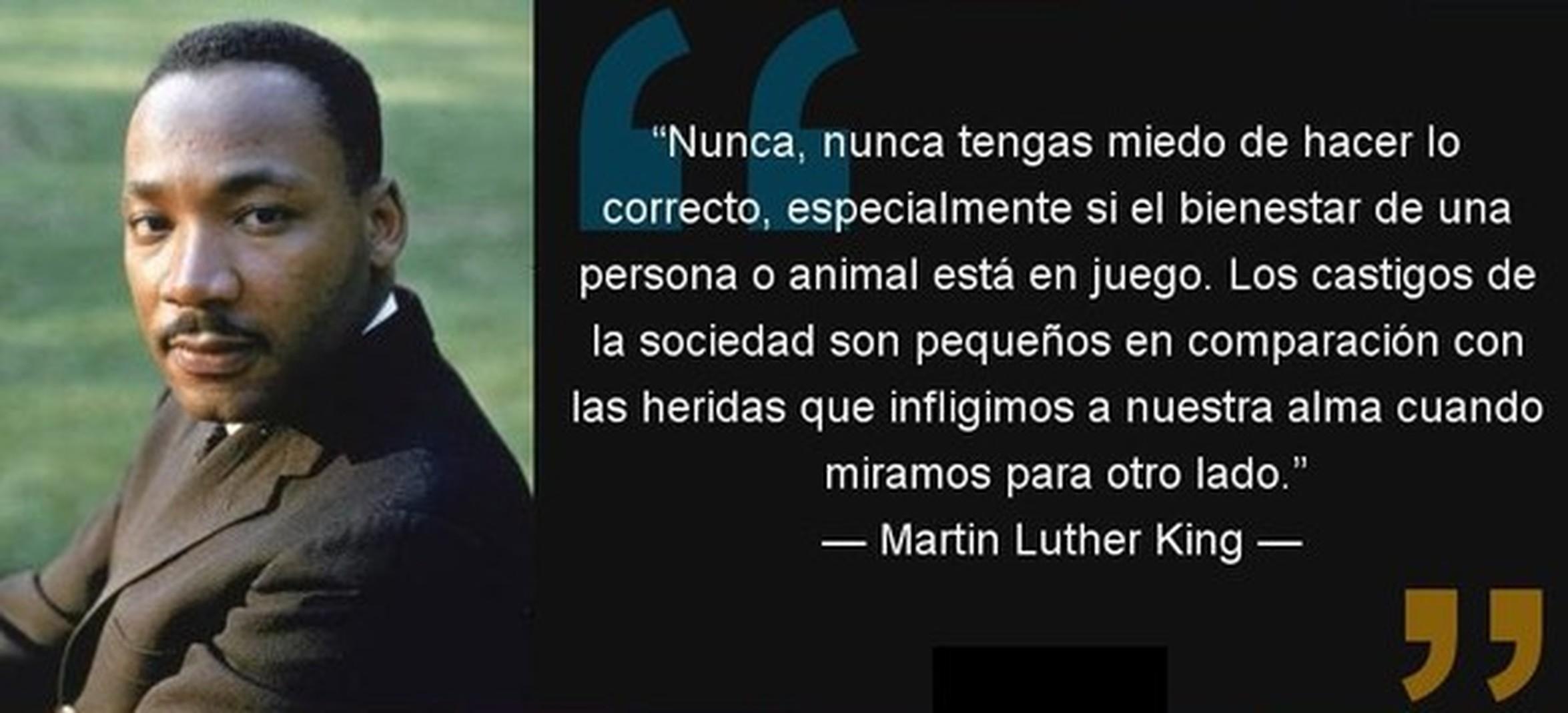 Cuánta Razón Martin Luther King
