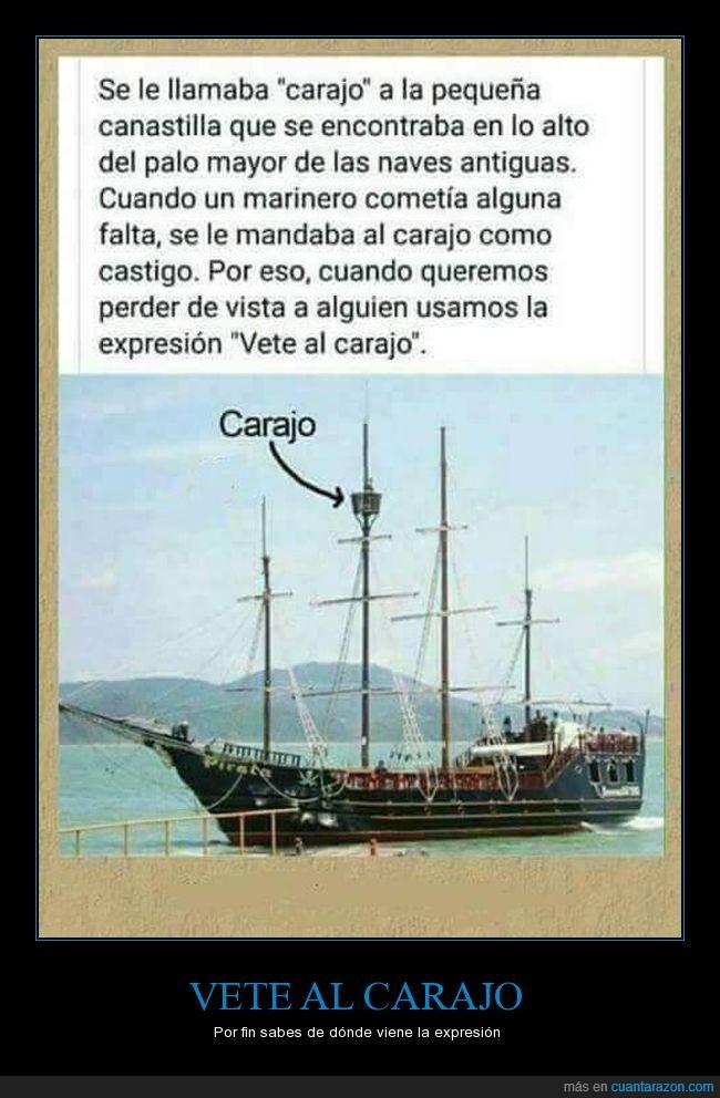 barco,canastilla,carajo,expresión,vete al carajo