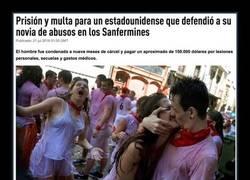 Enlace a El precio de ser un héroe en Sanfermines: cárcel por defender a su novia