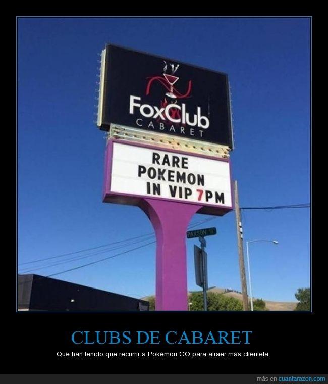 foxclub cabaret,pokémon go,wtf