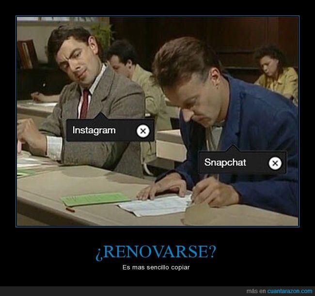Instagram,renovarse o morir,Snapchat,ya elimine snapchat