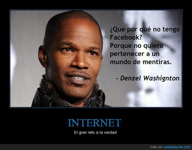Denzel Washignton,Internet,Redes Sociales,Tautologia
