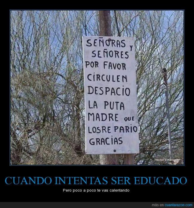 cartel,educación,insultos