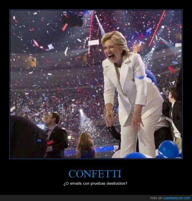 confetti,contenta,destruir,hillary clinton