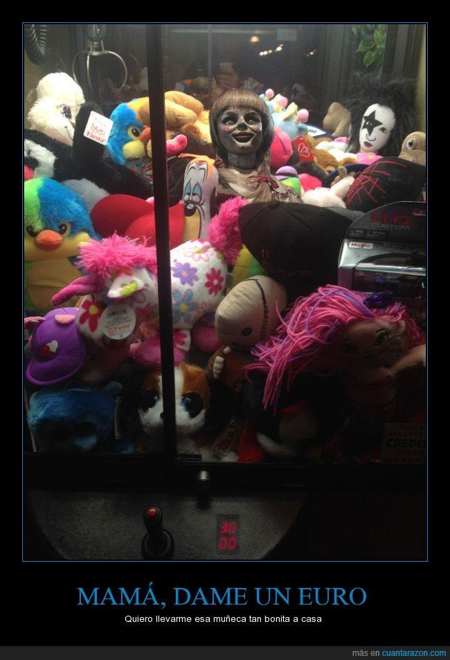 Anabel,Annabelle,el gaaaaaancho,gancho,maquinita,muñeca,terror
