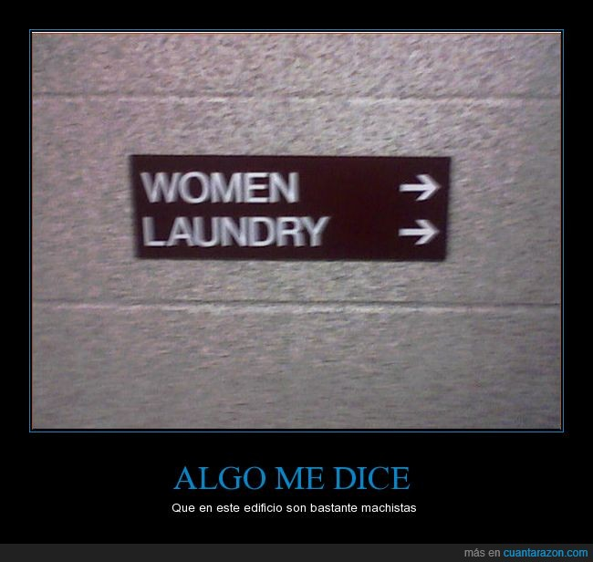humor negro,lavabo,lavandería,limpiar,machista,mujer