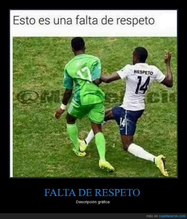 falta,futbol,futbolista,respeto