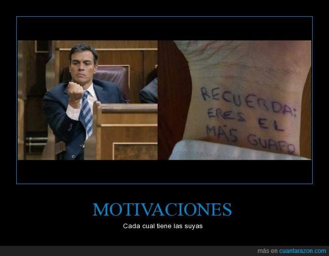 guapo,motivación,Pedro Sanchez
