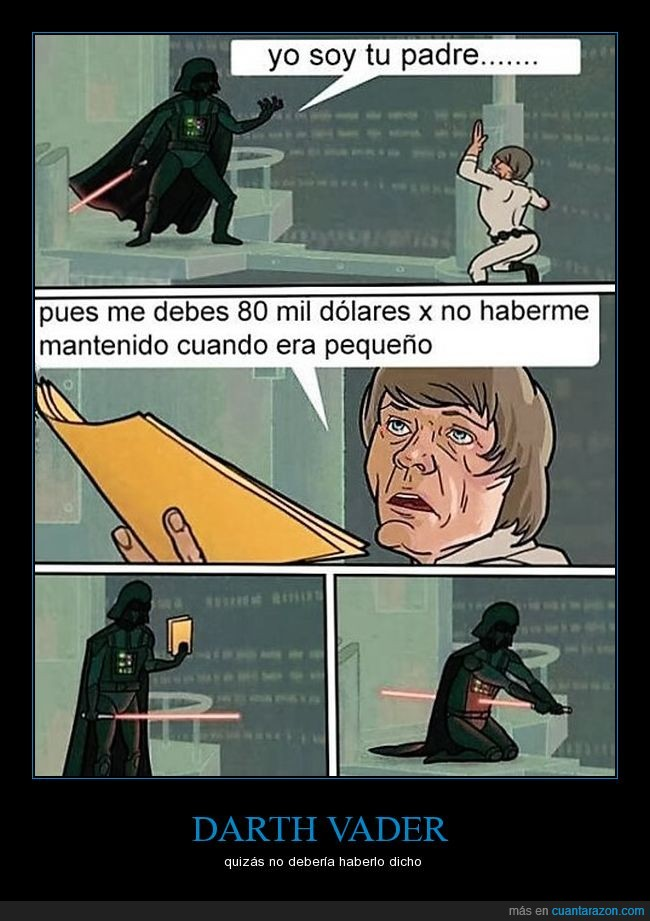 80mil dolares,darth vader,luke skywalker,mejor padre de la galaxia.,sablazo