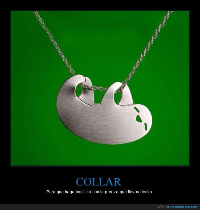 collar,peresozo,perezza,sloth