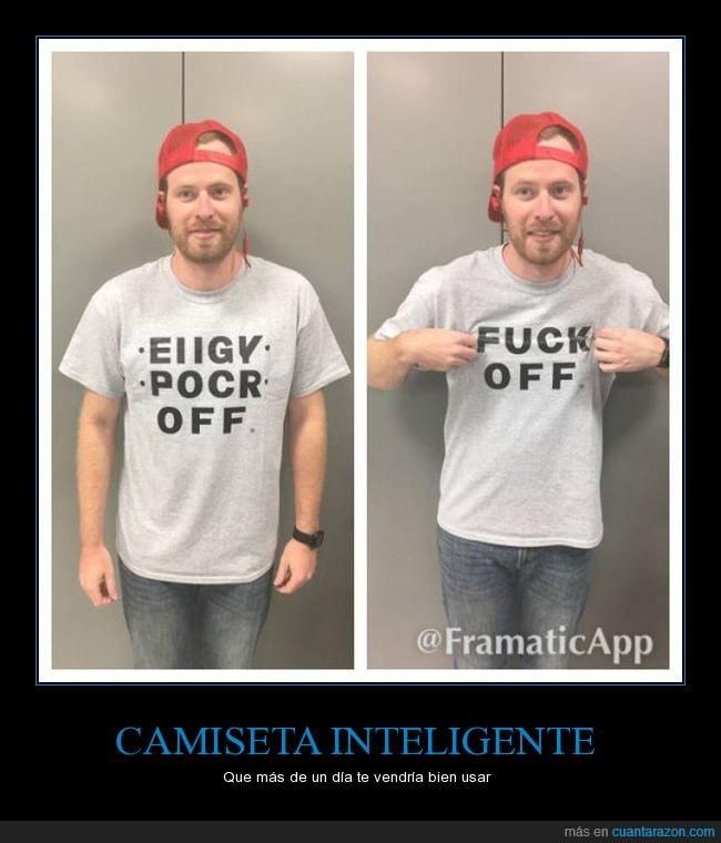 camisa,fu*k off,inteligente,letras