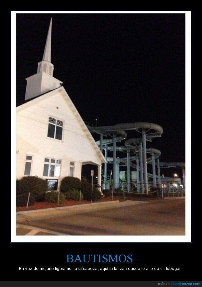 bautismo,iglesia,parque acuatico,slide,wow