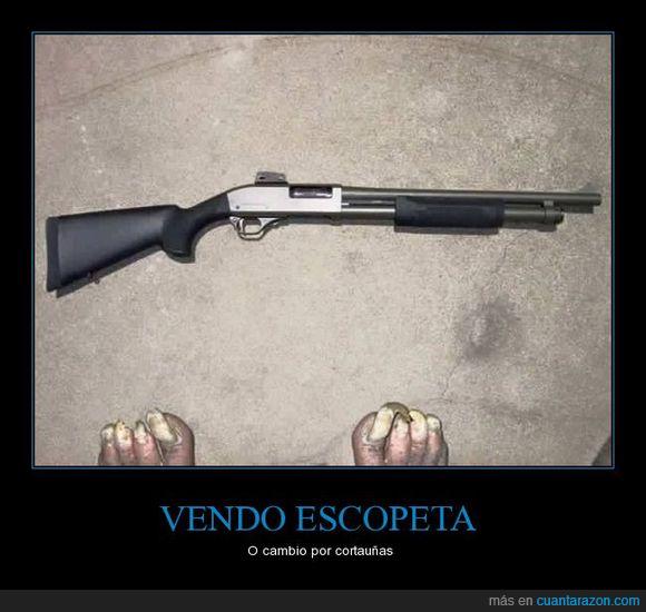 Arma,escopeta,pies,uñas