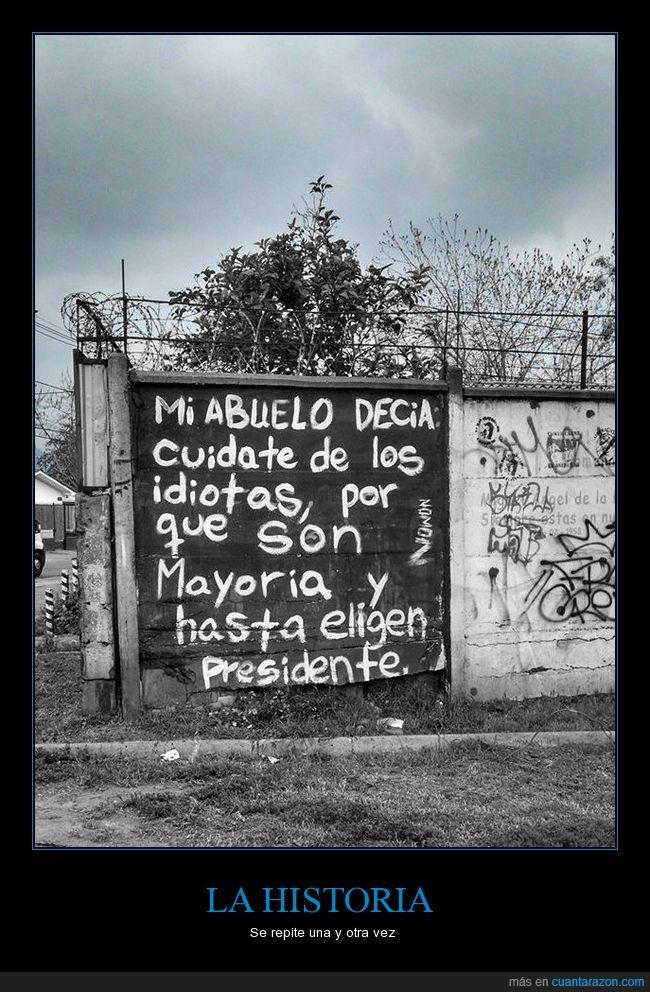 abuelo,dicho,mayoría,pared,pintada,presidente