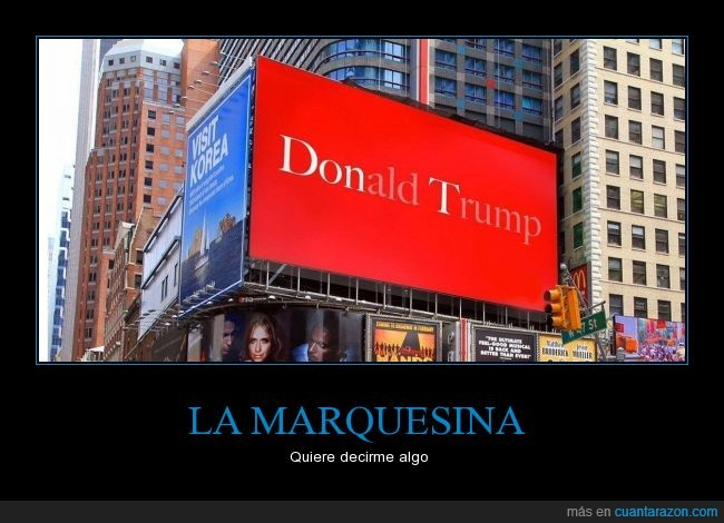don't,donald trump,marquesina,Trump