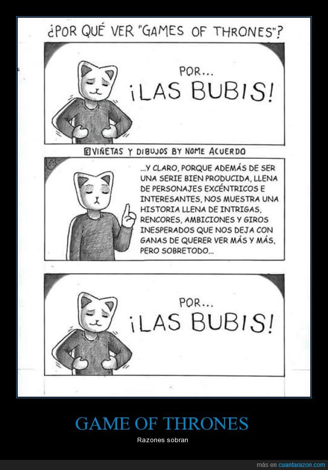 bubis,game of thrones,gatos,GoT