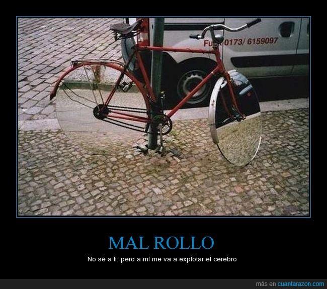 ??,bici,espejos,mal rollo,ruedas,wtf