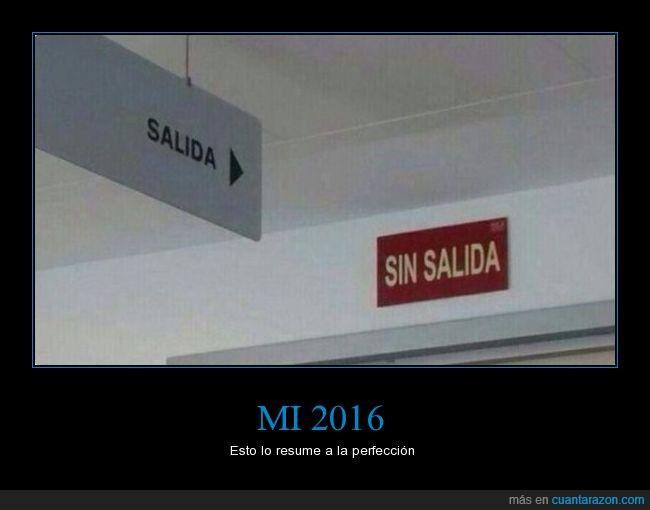 2016,salida,sin salida