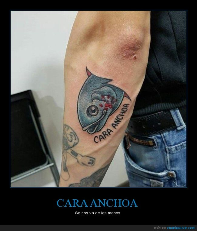 anchoa,cara anchoa,tatuaje,wtf