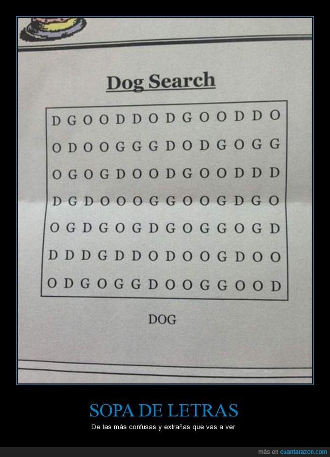 dog,jaja,perro,¿donde esta?