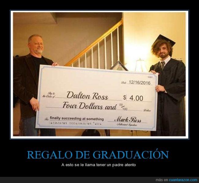 4 dolares,graduacion,jaja,regalo
