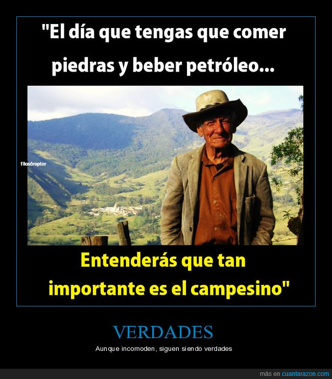 agricultura,campesino,frases,verdad