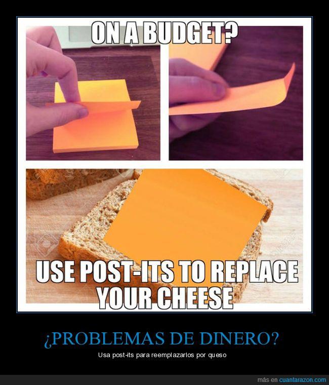 dinero,post-it,queso