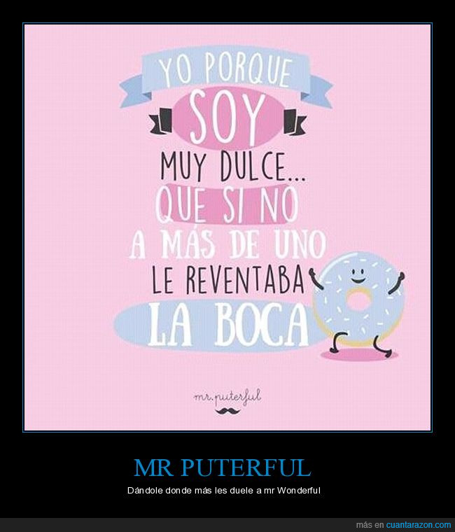 boca,puterful,reventar