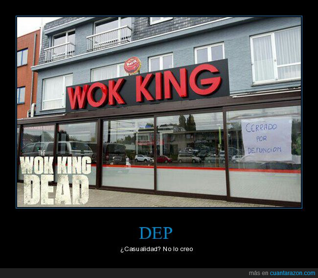 defunción,dep,the walking dead,wok king