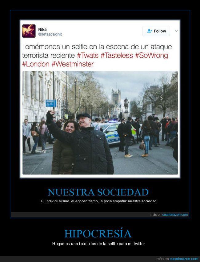 cartel,egocentrismo,empatia,foto,hipocresia,individualismo,selfie,sociedad,twitter