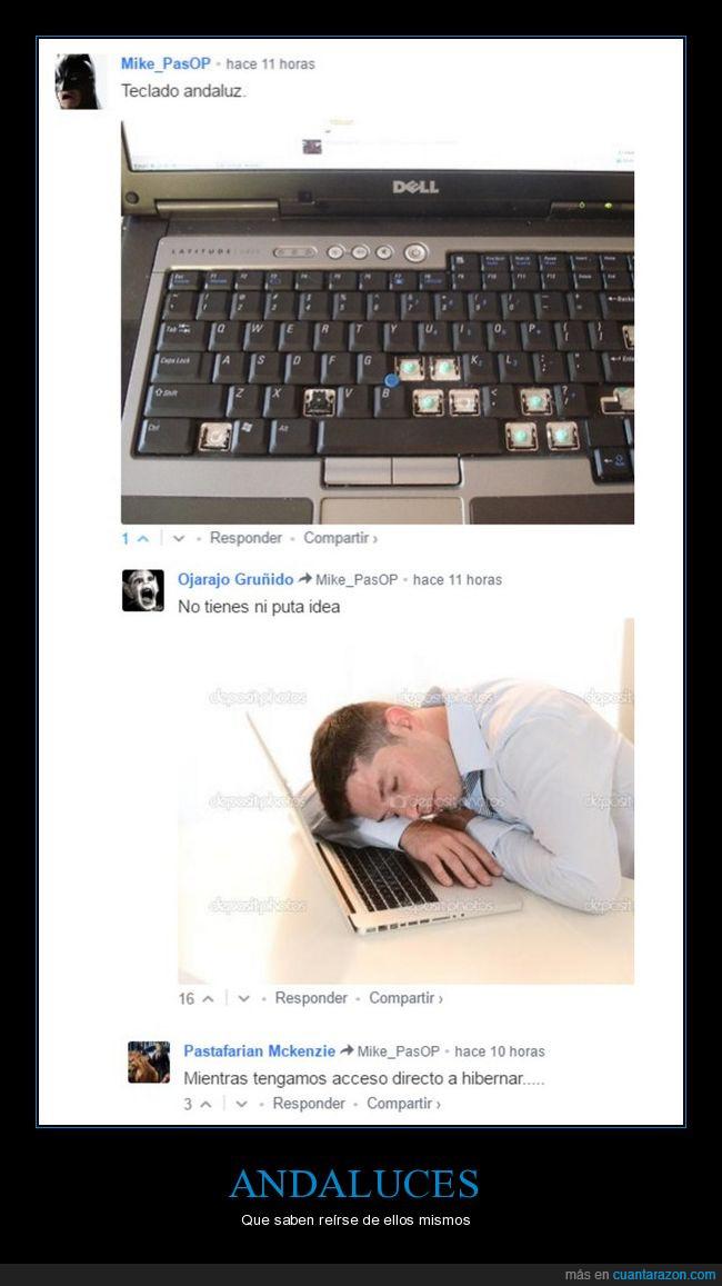 andaluces,dormir,risas,teclado,vagos