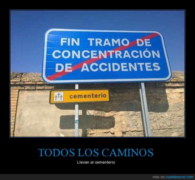 accidentes,cartel,fin de tramo,señal