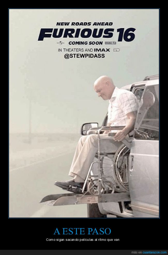 16,7,fast and furious,películas,silla de ruedas,viejos,Vin Diesel