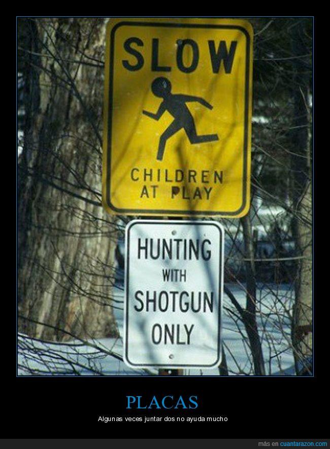 cartel,caza,disparos,escopeta,niños,placas