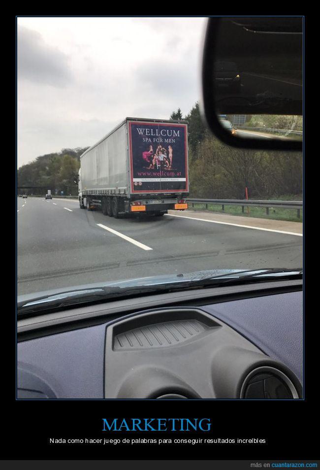 autopista,buena co*rida,camión,carretera,coche,conseguir,la web funciona,marketing,publicidad,wellcum
