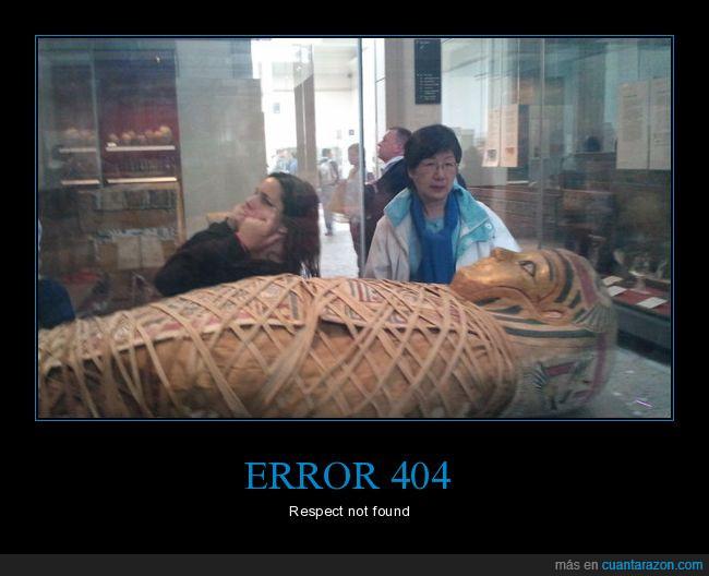 error404,momia,respect