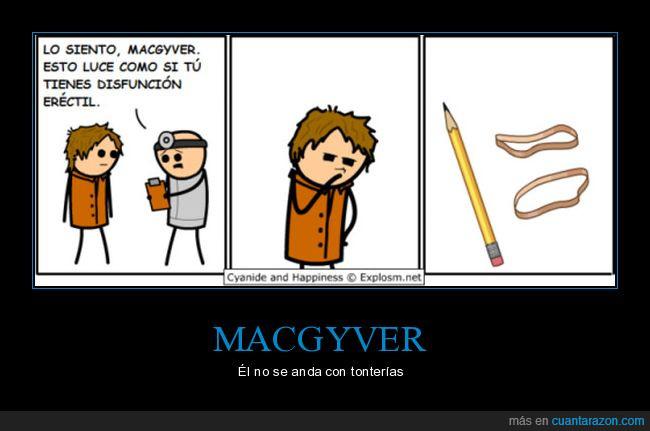 disfunción eréctil,gomas,lápiz,MacGyver,serie