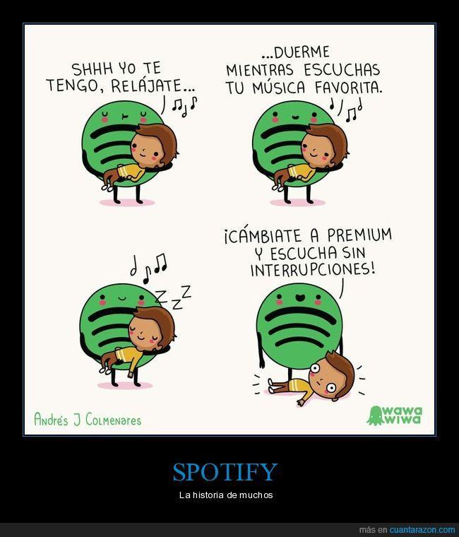 anuncios,dormir,lo peor es cuando ponen los spots de reggaeton,música,premium,Spotify