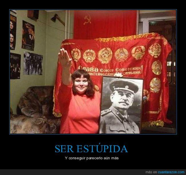 CCCP,dictador,estúpida,Nazi,saludo a la romana,Unión Soviética,URSS