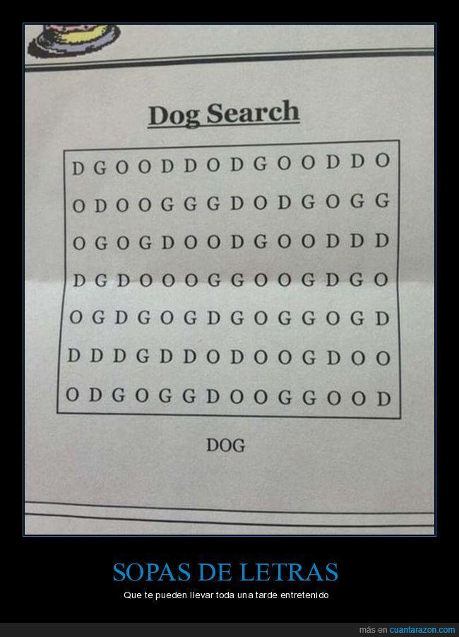 buscar,dog,pensad bien,perro,sopa de letras