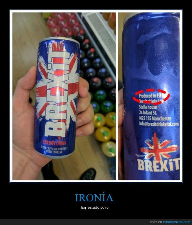 brexit,energética,Inglaterra,ironía,lata,Reino Unido,Unión Europea