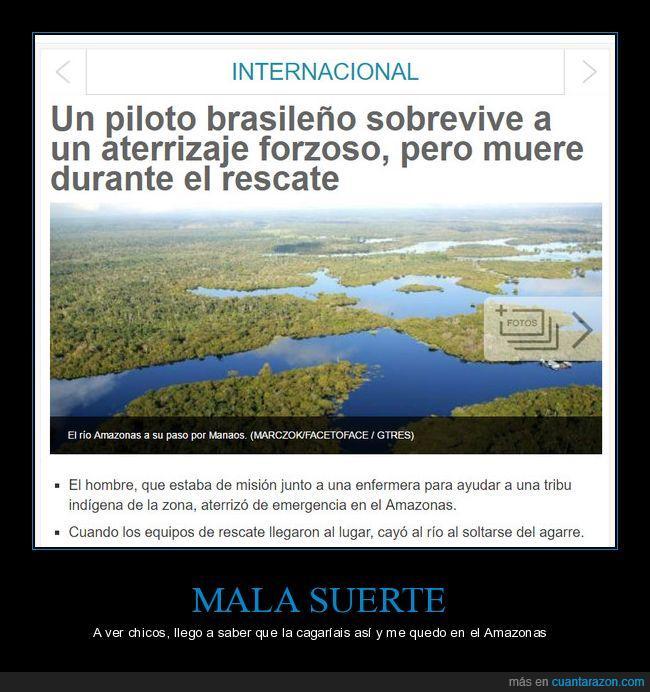 Amazonas,aterrizaje,mala suerte,piloto,río,selva