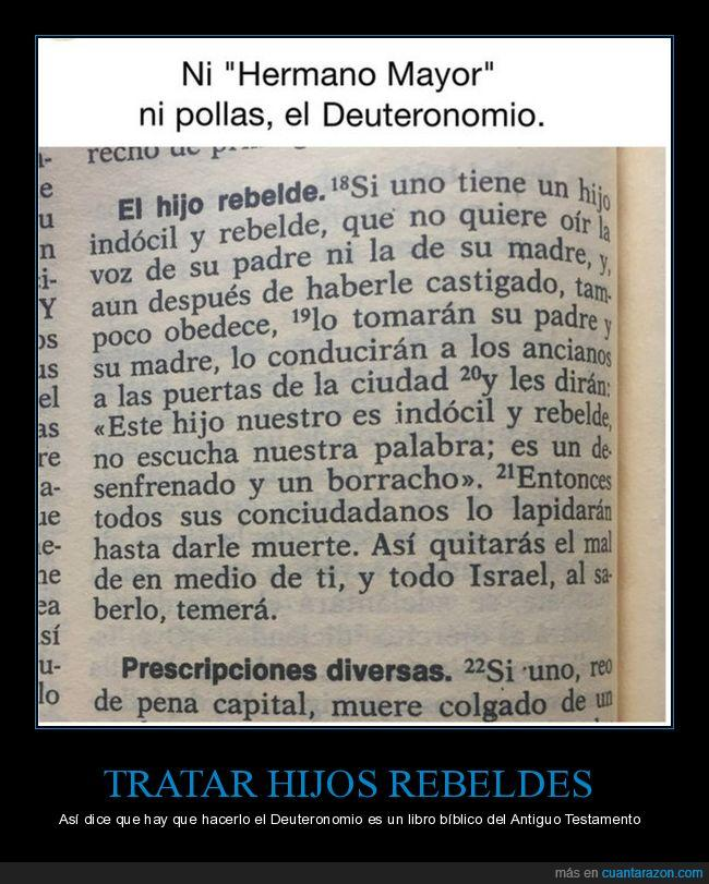 biblia,Deuteronomio,hijos rebeldes