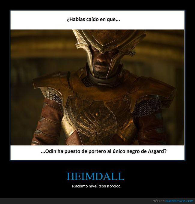 Asgard,Heimdall,Odin,racismo,Thor